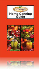 Mrs. Wages New Home Canning Guide